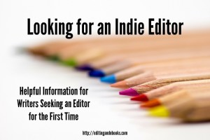 looking for an indie editor