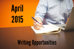 April writing opportunities