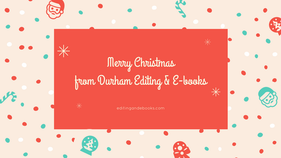Merry Christmas from Durham Editing and E-books